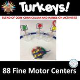Fine Motor Skills Centers TURKEYS