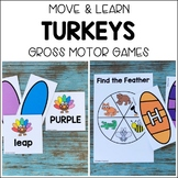 TURKEYS Move & Learn Gross Motor Games for Preschool, Pre-