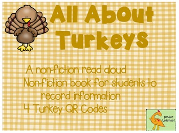 TURKEYS Nonfiction book for read aloud, a book for your students and 4 QR codes