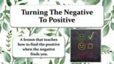 TURN NEGATIVE TO POSITIVE Attitude Self-talk SEL LESSON 6 Video + Activity PBIS