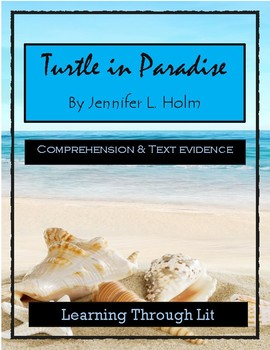 TURTLE IN PARADISE by Jennifer L. Holm  * Comprehension & Text Evidence