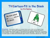 Vocabulary Review -TV Cartoon-Fill in the Blank