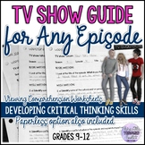 TV Show Guide for Any Episode/Media Analysis/Listening Skills
