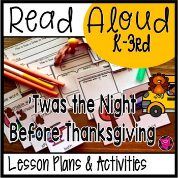 Twas the Night  Before Thanksgiving Close Read Lesson Plans and Activities