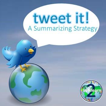 TWEET IT!  A Summarizing Strategy