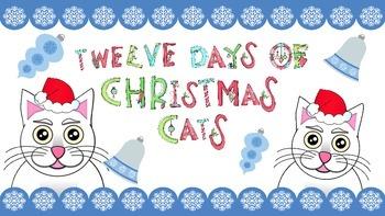 TWELVE DAYS OF CHRISTMAS CATS!!!