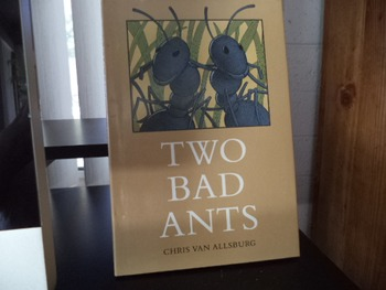 TWO BAD ANTS       ISBN 0-395-48668-8