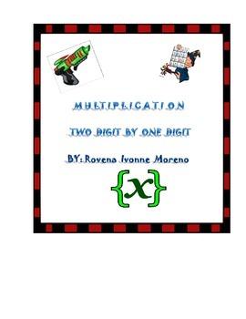 TWO DIGIT BY ONE DIGIT MULTIPLICATION WORKSHEET
