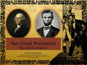 TWO GREAT PRESIDENTS (POWER POINT) LINCOLN AND WASHINGTON