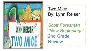 TWO MICE Review- Scott Foresman (New Beginnings) 2nd grade