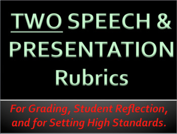 PRESENTATION / SPEECH RUBRICS - 1 grid with comments & 1 with scaled scores
