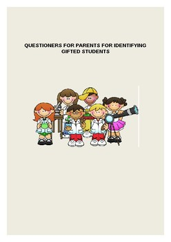 TWO QUESTIONNAIRES FOR PARENTS FOR IDENTIFYING GIFTED STUDENTS