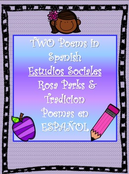 TWO SPANISH Estudio Sociales-Rosa Parks & Tradicion (Social Studies Poems)