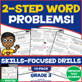 TWO-STEP WORD PROBLEMS UNIT! 10 Scaffolded, Skills Practice Worksheets