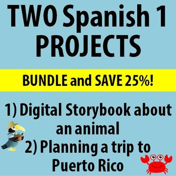 Spanish 1 - TWO Big Projects - BUNDLE!