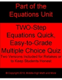 TWO-Step Equations Multiple Choice Quiz, Two Versions, Dig