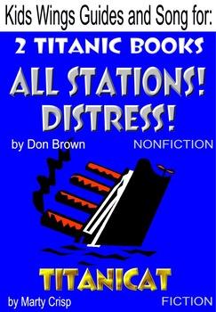 TWO TITANIC BOOKS!  ALL STATIONS DISTRESS (nonfiction) Plus: TITANICAT (fiction)