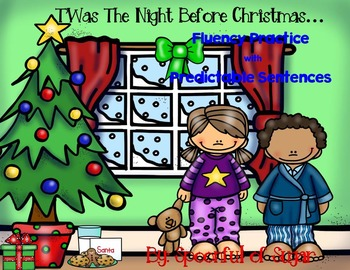 T'Was the Night Before Christmas (Reading Fluency Practice)