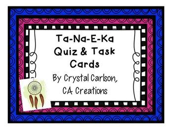 Ta-Na-E-Ka Short Story Resource {Quiz, Review Task Cards, Teacher Tips}