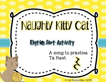 Ta Rest Rhythm Sort Activity: Naughty Kitty Cat