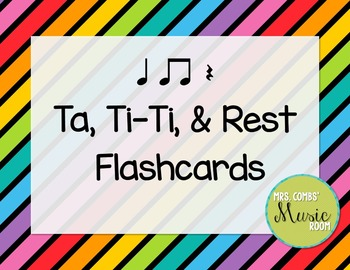 Ta, Ti-Ti, & Rest Flashcards