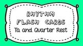 Ta and Quarter Rest Rhythm Flash Cards