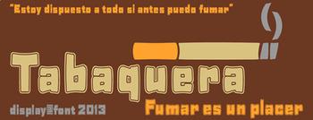 Tabaquera College Font