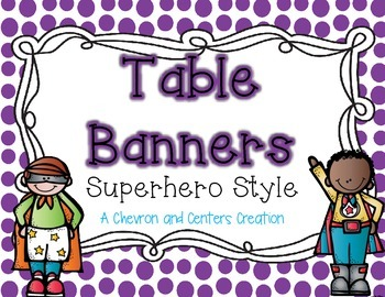 Table Banners- Superhero Style