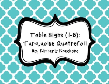 Table - Groups Desks Signs (1-8): Turquoise Quatrefoil