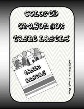 Table Labels for the Art Room -- Colors, Crayon Boxes