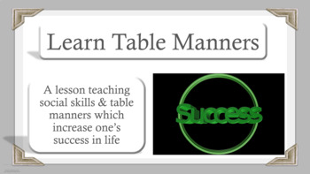Ready To Usetable Manners Character Ed Lesson W 8 Videos Social