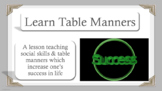 Table Manners Character Ed No Prep SEL Lesson w 6 videos Social Skills PBIS MTSS