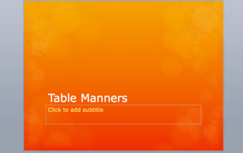 Table Manners Powerpoint, Discussion, Based Lesson with Food Activity and Video