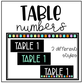Table Numbers 3 Different Styles