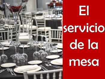 Table Service (El servicio de la mesa) Power Point in Spanish