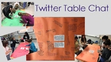 Table Twitter Chat