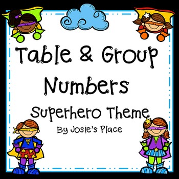 Table and Group Numbers- Superhero Theme