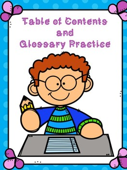 Table of Contents and  Glossary Practice