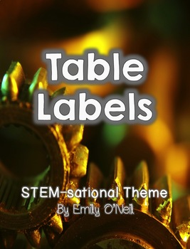 Table or Group Labels (STEM-sational Theme)