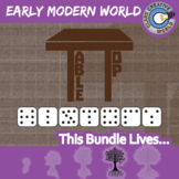 TableTop -- EARLY MODERN WORLD HISTORY CURRICULUM BUNDLE -- 4+ Games