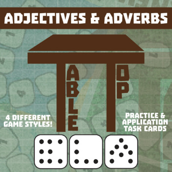 TableTop ELA -- Adjectives & Adverbs -- Game-Based Group Practice
