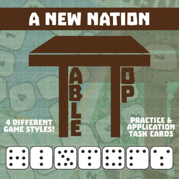 TableTop History -- A New Nation -- Game-Based Small Group Practice