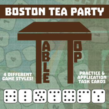 TableTop History -- Boston Tea Party -- Game-Based Small Group Practice