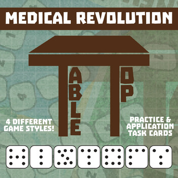 TableTop History -- Medical Revolution -- Game-Based Small Group Practice