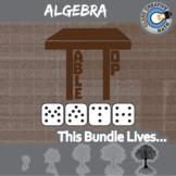 TableTop Math -- ALGEBRA CURRICULUM BUNDLE -- 13+ Algebra Games
