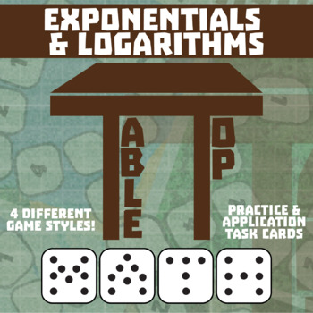 TableTop Math -- Exponentials & Logarithms -- Game-Based S