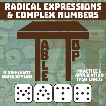TableTop Math -- Radical Expressions & Complex Numbers -- Game-Based Practice