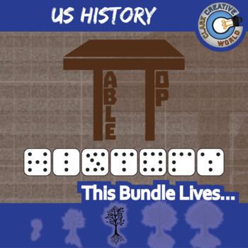 TableTop History -- US HISTORY CURRICULUM BUNDLE -- 16+ Social Studies Games