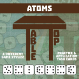 TableTop Science -- Atoms -- Game-Based Group Practice