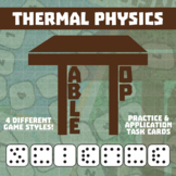 TableTop Science -- Thermal Physics -- Game-Based Group Practice